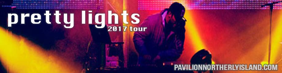 Pretty Lights - Saturday at Huntington Bank Pavilion at Northerly Island