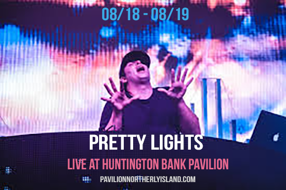 Pretty Lights - Friday at Huntington Bank Pavilion at Northerly Island
