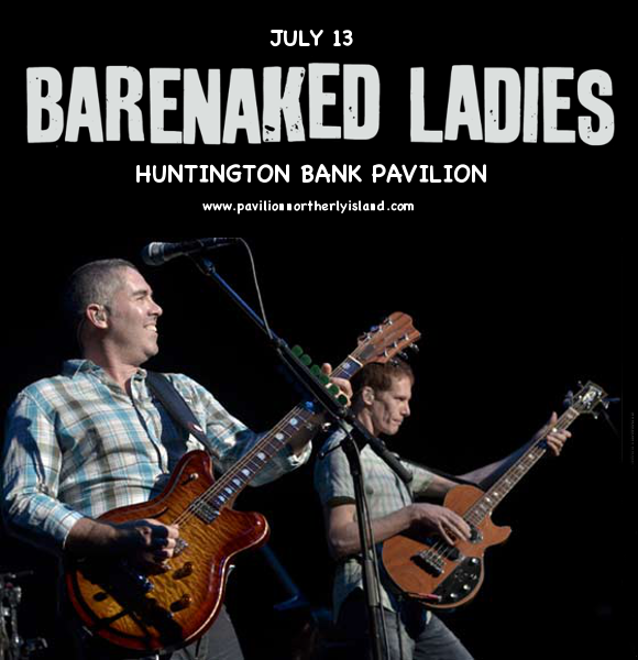 Barenaked Ladies at Huntington Bank Pavilion at Northerly Island