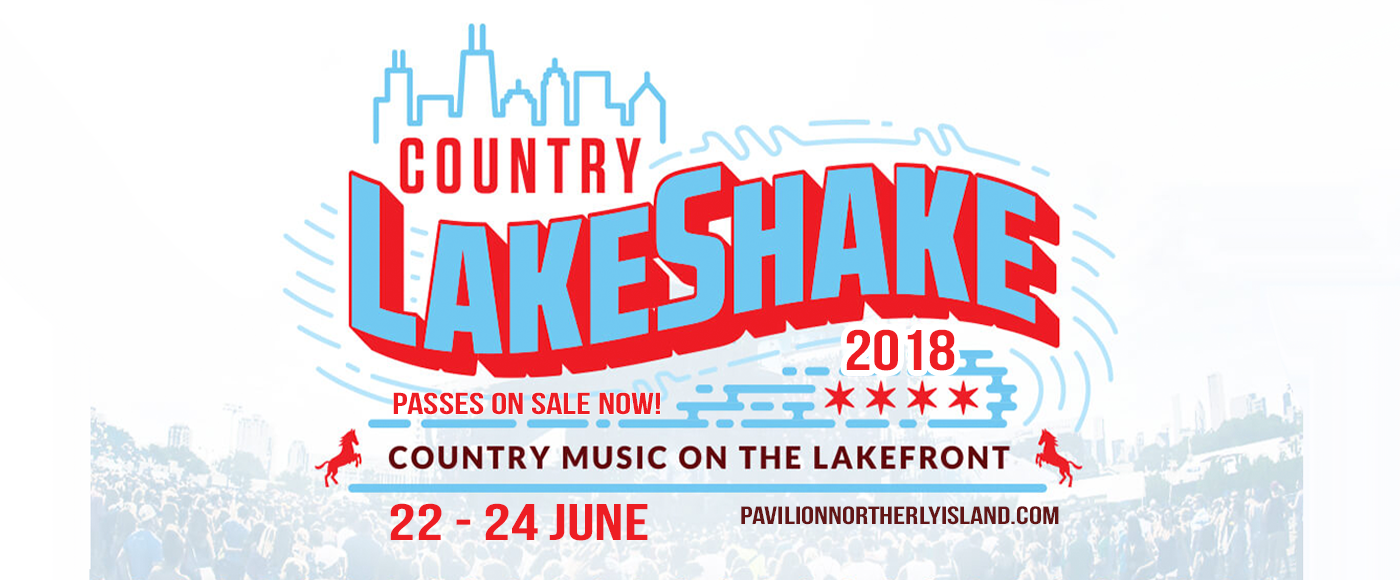 2018 Windy City LakeShake Festival - Friday at Huntington Bank Pavilion at Northerly Island