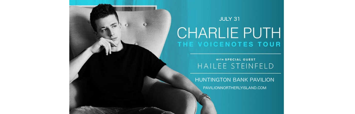 Charlie Puth & Hailee Steinfeld at Huntington Bank Pavilion at Northerly Island