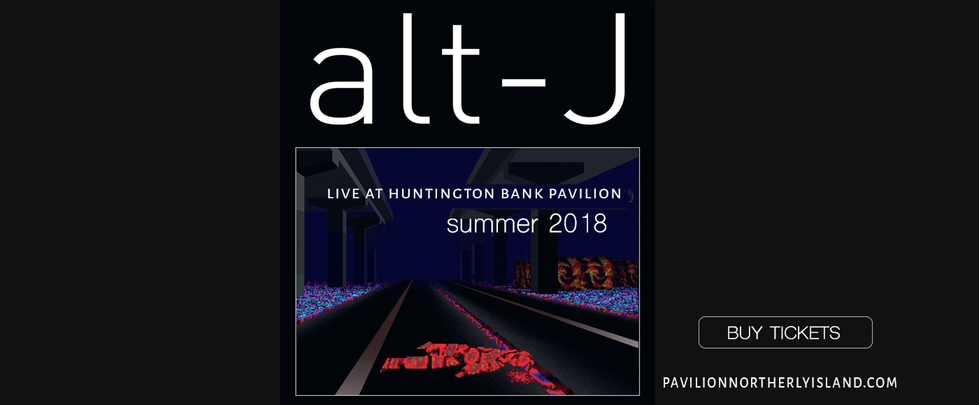 Alt-J at Huntington Bank Pavilion at Northerly Island