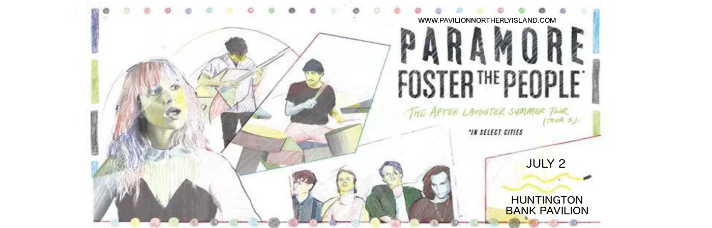 Paramore & Foster The People at Huntington Bank Pavilion at Northerly Island