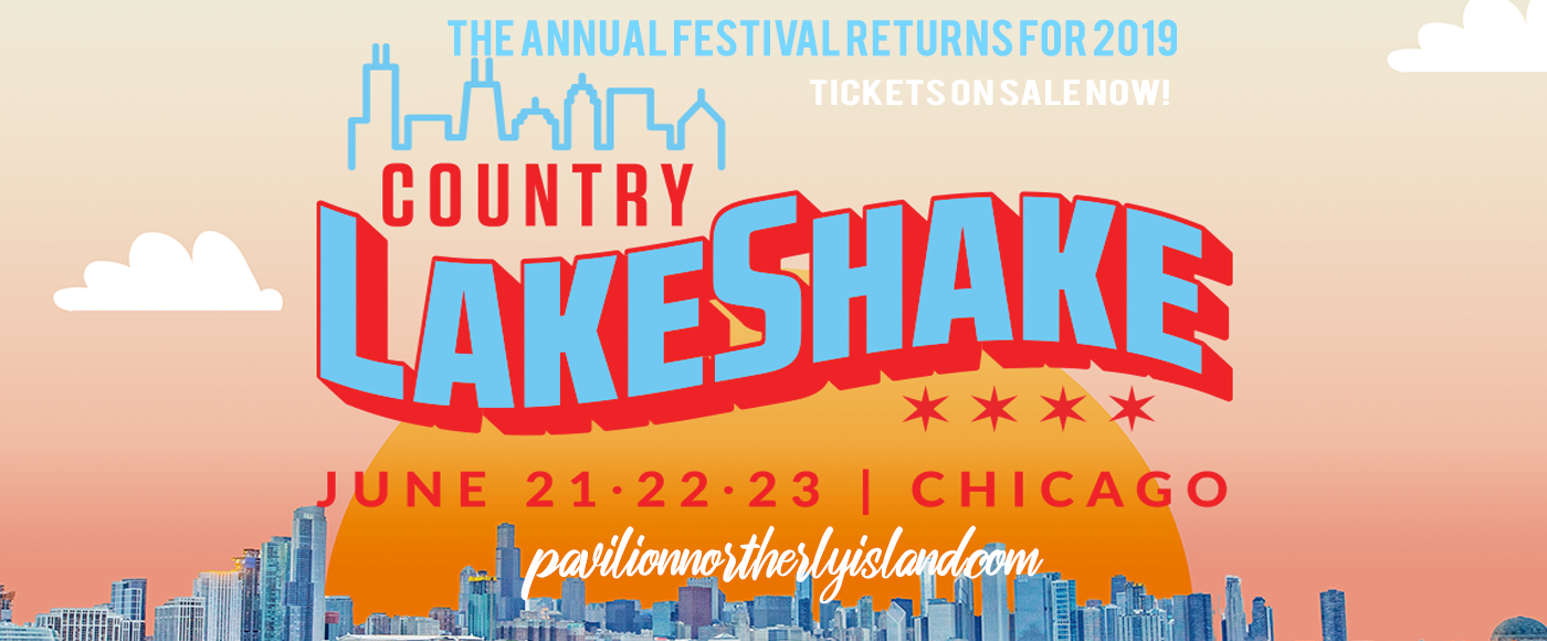 2019 Country LakeShake - Friday at Huntington Bank Pavilion at Northerly Island