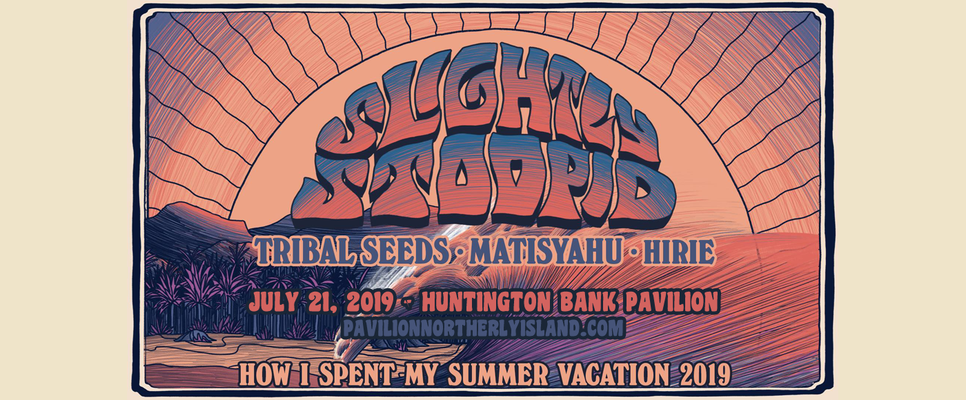Slightly Stoopid at Huntington Bank Pavilion at Northerly Island