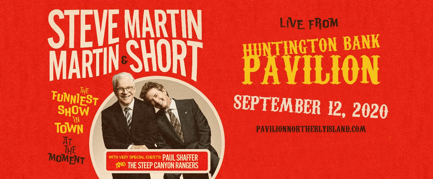 Steve Martin & Martin Short at Huntington Bank Pavilion at Northerly Island